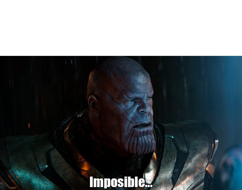 Imposible Thanos Plantilla Y Origen Del Meme
