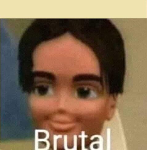 Esta es la plantilla del meme Brutal 2019
