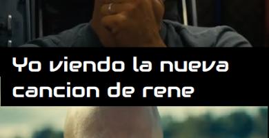 """Memes y letra de Rene – """"Yo Escuchando la nueva cancion de Rene"""""""