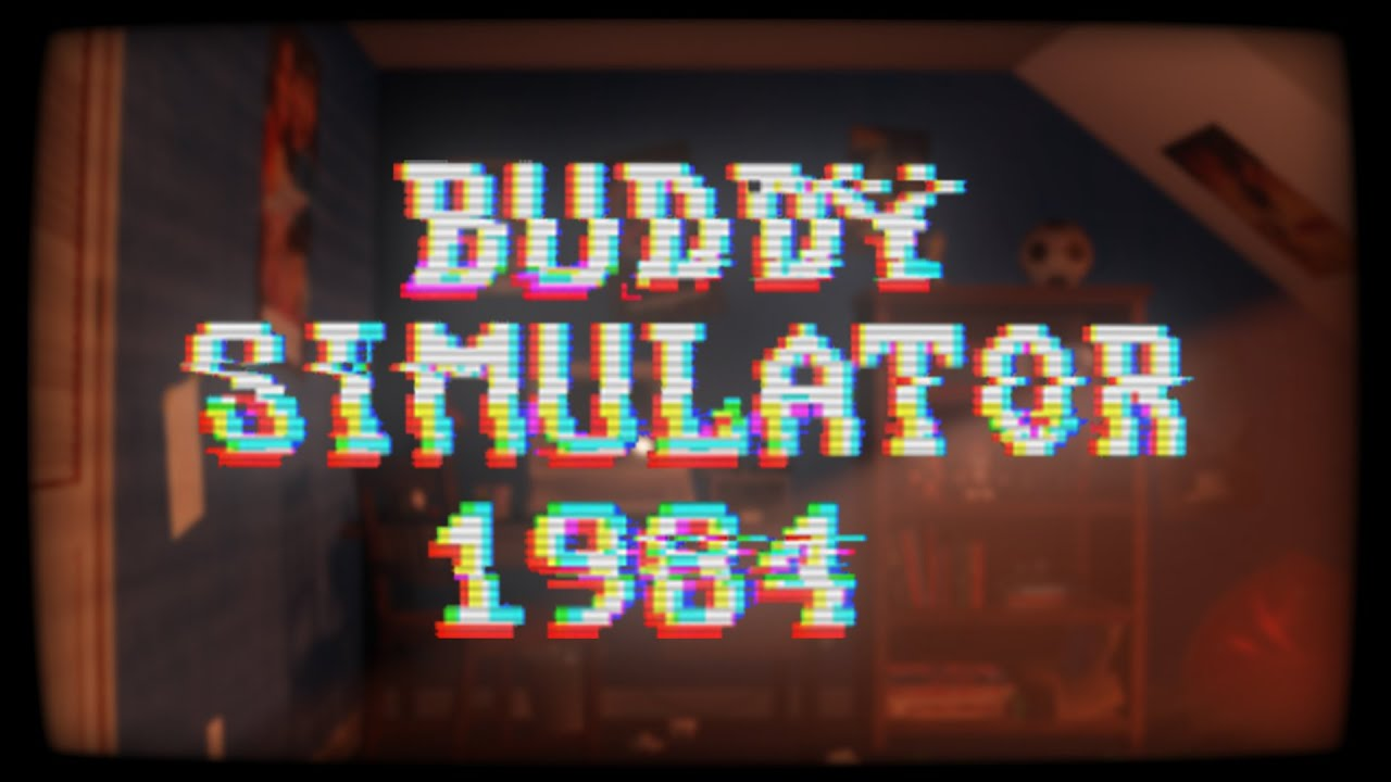 Buddy Simulator 1984