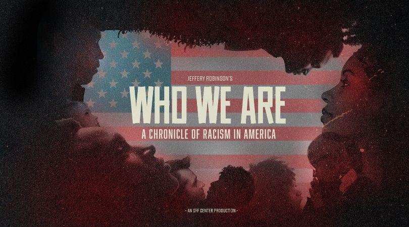 Quiénes somos: una crónica del racismo en Estados Unidos