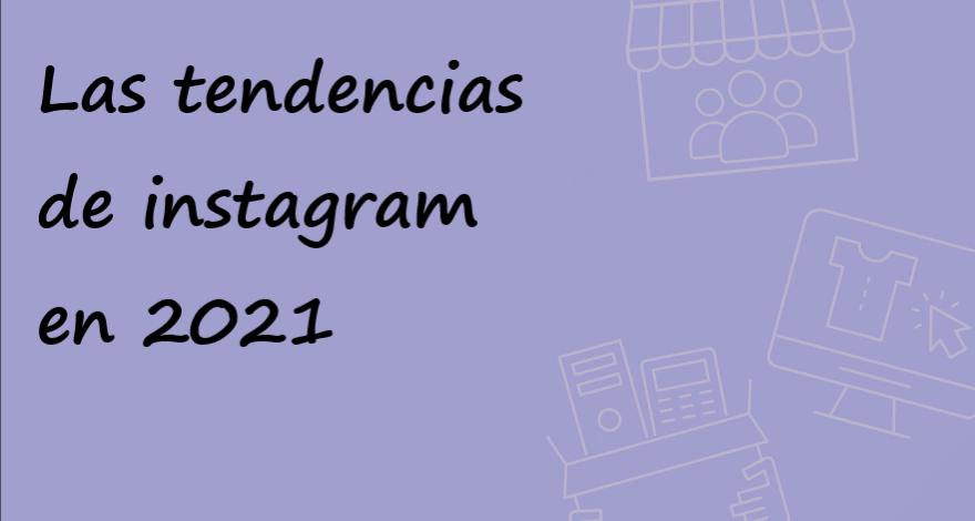 Instagram: Memes y Tendencias 2021